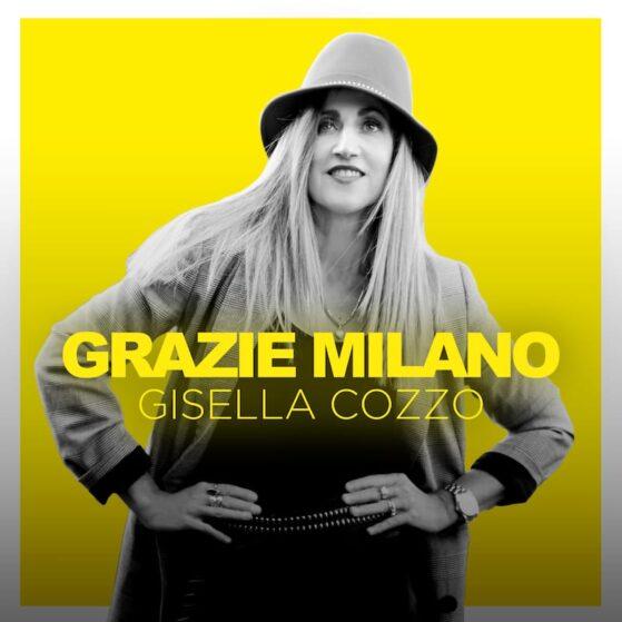 Cover GRAZIE MILANO - Gisella Cozzo